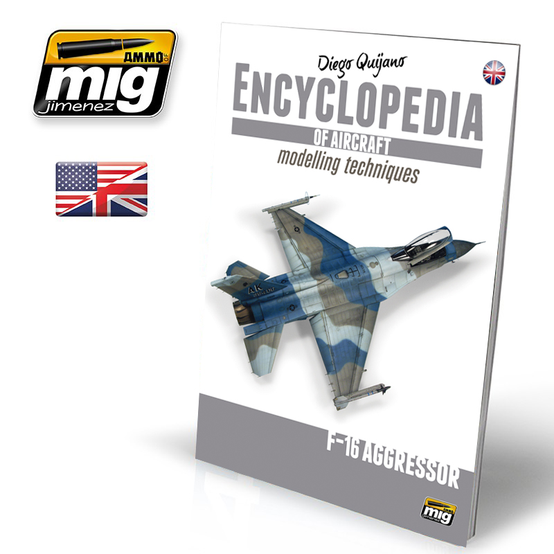 ENCYCLOPEDIA OF AIRCRAFT MODELLING TECHNIQUES - VOL.6 EXTRA - F16 AGRESSOR