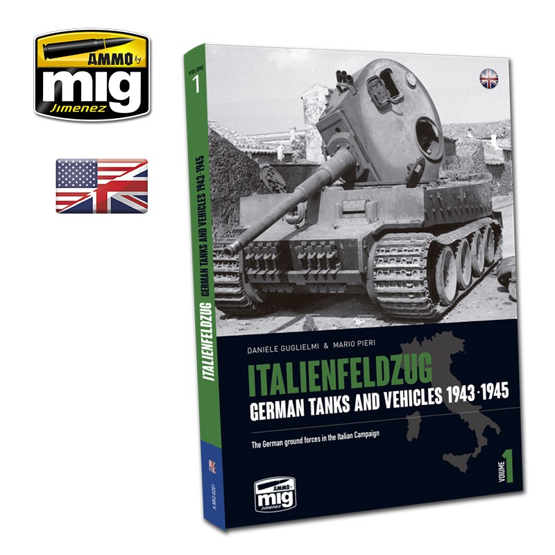ITALIENFELDZUG - GERMAN TANKS AND VEHICLES 1943-1945 (Vol.1)