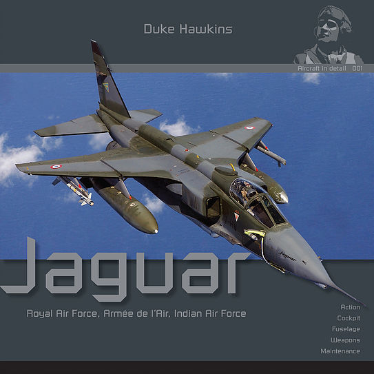 Aircraft in Detail: The Sepecat Jaguar