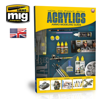AMMO MODELLING GUIDE: HOW TO PAINT WITH ACRYLICS (ENG)