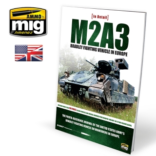 M2A3 BRADLEY FIGHTING VEHICLE IN EUROPE IN DETAIL VOL.1 (ENG)